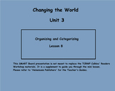 Writing Unit 3: Changing the World/Opinion Grade 3 Lessons 7-13 SMART
