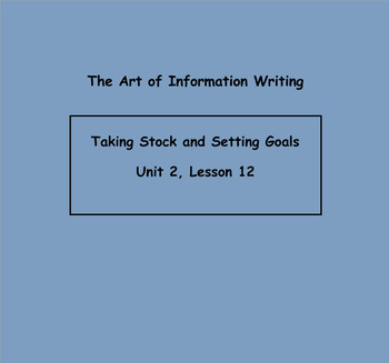 Writing Workshop Grade 3:The Art of Information Writing Unit 2 Lessons 12-17