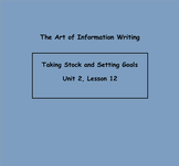 Writing Unit 2:The Art of Information Writing Grade Lessons 12-17 SMART