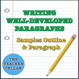 Writing Well-Developed Paragraphs - Step by Step Sample Ou