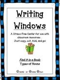 """Writing Windows"" Literacy Center: Types of Nouns"