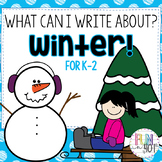 What Can I Write About? Winter Themed for Kindergarten - 2nd Grade!