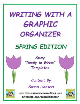 Writing With A Graphic Organizer Spring Edition