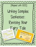 Writing With Complex Sentences (Using Dependent Clauses)