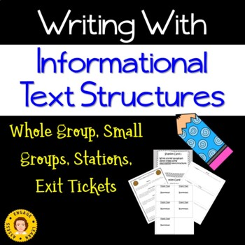 Writing With Informational Text Structures  - R.I 5.5