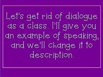 Narrative Writing Without Dialogue Power Point (A How to Lesson)