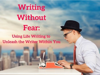 Writing Without Fear 50-minute video series