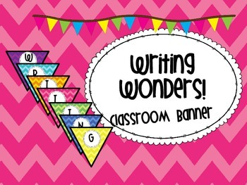 Writing Wonders!  Classroom Banner