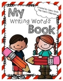 Writing Words Book (Student Dictionary)- featuring 1st Gra
