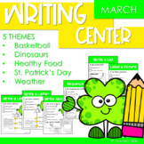 Writing Center   Kindergarten and 1st grade MARCH