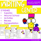 Writing Center | Kindergarten and 1st grade AUGUST and SEPTEMBER