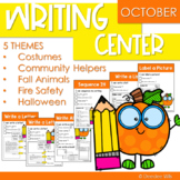 Writing Center   Kindergarten and 1st grade OCTOBER