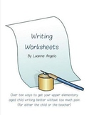 Writing Worksheets: Over 10 ways to make writing painless