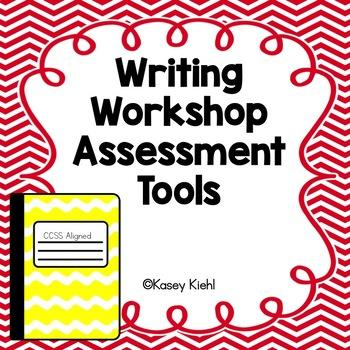 Writing Workshop Assessment Tools