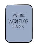 Writing Workshop Binder