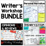 Writing Workshop Bundle - Personal Narrative - Opinion Writing - Friendly Letter