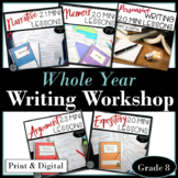 Writing Workshop and Mini Lesson Activities Whole Year Bundle Grade 8