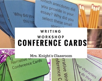 Writing Workshop Conference Cards-narrative-opinion-information units of study