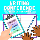 WRITING CONFERENCE TEACHER GUIDE