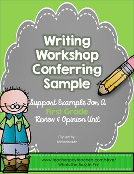 Writing Workshop Conferring Freebie Opinion Student Sample