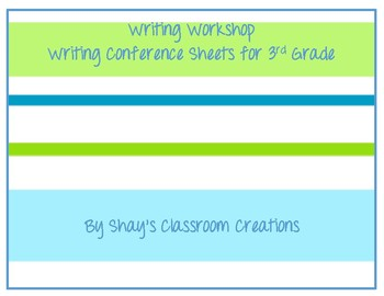 Writing Workshop Conferring Sheets for 3rd Grade Units of Study