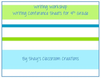Writing Workshop Conferring Sheets for 4th Grade Units of Study