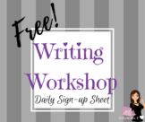 Writing Workshop Daily Sign-Up Sheet