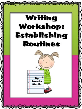 Writing Workshop: Establishing Routines
