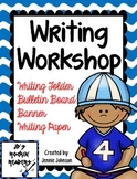 Writing Workshop:  Folder/Bulletin Board/Banner/Writing Pages