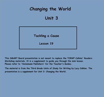 Writing Unit 3: Changing the World Grade 3 Lessons 1-22 SMART