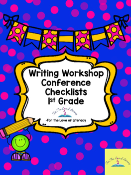 Writing Workshop-Grade 1 Conference Checklists