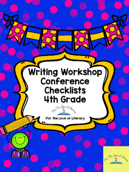 Writing Workshop-Grade 4 Conference Checklists