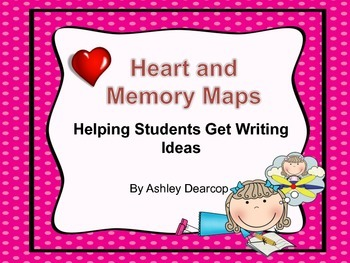 Writing Workshop:  Brainstorming Lessons, Idea Hearts, & Memory Maps