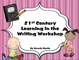 Writing Workshop Management Pack for 21st Century Skills