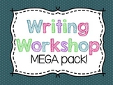 Writing Workshop Mega Pack!