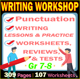 Writing Workshop | Middle School ELA | 107 Worksheets | Lessons | Practice