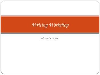 Writing Workshop Mini-Lessons