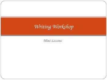 Writing Workshop Mini-Lessons