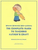 Writing Workshop Mini-Lessons: The Complete Guide to Teaching Author's Craft
