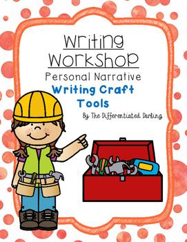 Writing Workshop Personal Narrative Crafting Tools