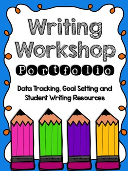 Writing Workshop Portfolio and Resources