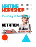 Writing Workshop:  Revision Rotation Stations