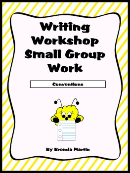 Writing Workshop Small Group Work: Conventions