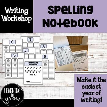 Writing Workshop: Spelling Notebook