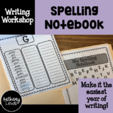 Writing Workshop: Spelling Notebook