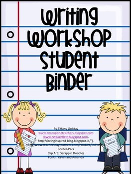 Writing Workshop Student Binder Sheets and Essentials