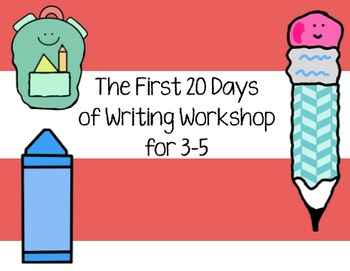 Writing Workshop - The First 20 Days (for 3-5)