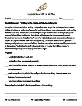 Writing Workshop Units of Study Parent Progress Report 1st Grade Small Moments