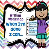 Writing Workshop: When I'm Done I Can Posters