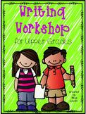 Writing Workshop for Upper Grades